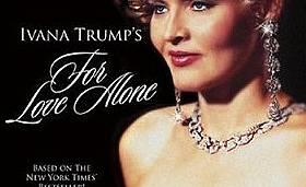 Ивана Тръмп: В името на любовта