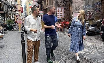 """""""Ловци на храна"""" продължава с невероятен """"стрийт фууд тур"""" из Неапол"""